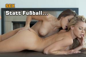 Sex statt Füßball EM