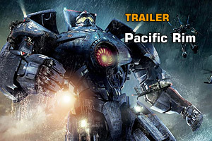 Trailer: Pacific Rim