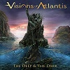The Deep and the Dark - Visions of Atlantis