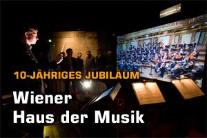 Haus der Musik feiert 10. Geburtstag
