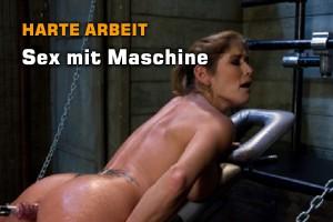 Sex mit Maschinen - hart!