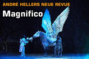 Magnifico - Die neue André Heller Revue